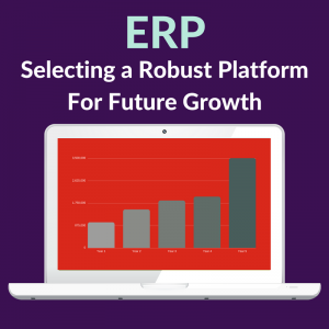 erp-selecting-a-robust-platform-for-future-growth