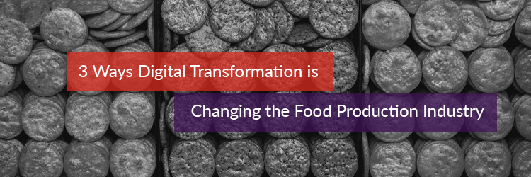 Article header for Digital Transformation in the Food Production Industry