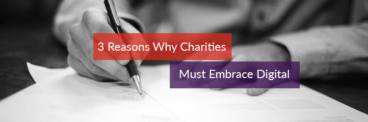 Header image for the article 3 reasons why charities must embrace digital