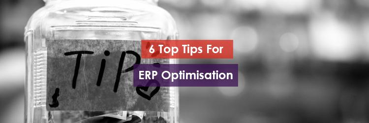6 Top TIps for ERP Optimisation Header Image